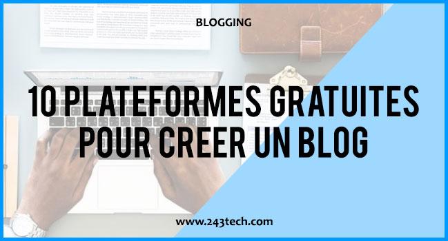 10 plateformes gratuites pour créer un blog