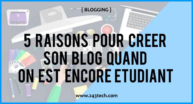 5 raisons pour créer son blog quand on est encore étudiant