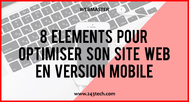 8 éléments pour optimiser son site web en version mobile