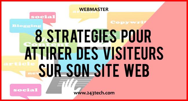 8 stratégies pour attirer des visiteurs sur son site web