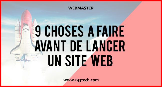 9 choses à faire avant de lancer un site web