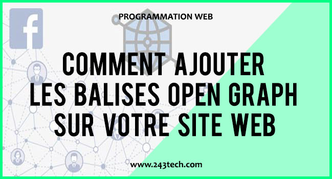 Comment ajouter les balises Open Graph sur votre site web