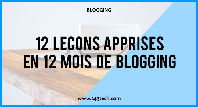 12 leçons apprises en 12 mois de Blogging