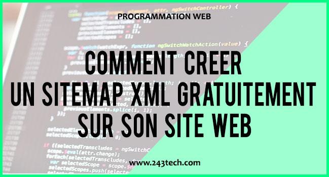 comment cr u00e9er un sitemap xml gratuitement sur son site web