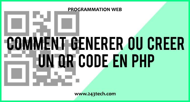 Comment générer ou créer un QR Code en PHP