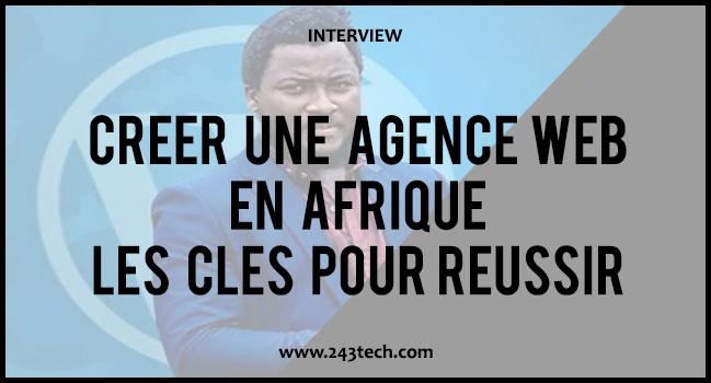 Créer une agence web en Afrique : les clés pour réussir – Interview Mr Kouems
