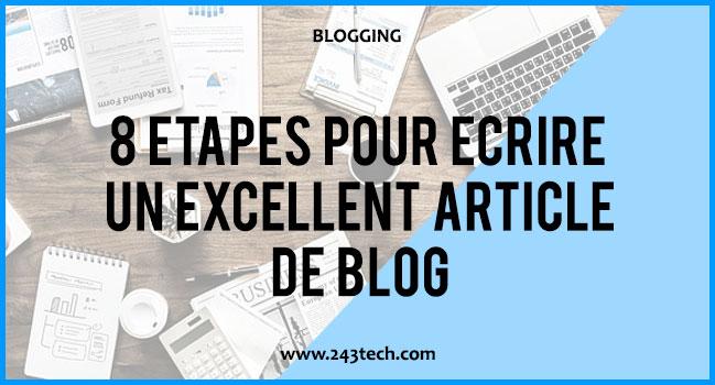 8 étapes pour écrire un EXCELLENT article de blog