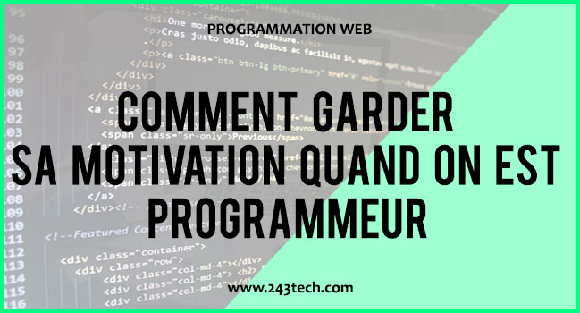 Comment garder sa motivation quand on est programmeur