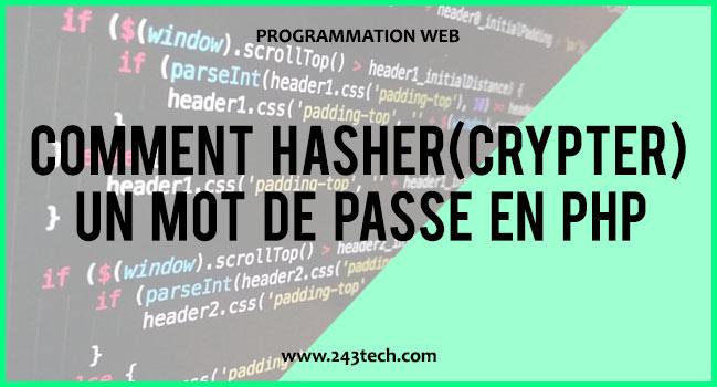 Comment hasher(crypter) un mot de passe en PHP