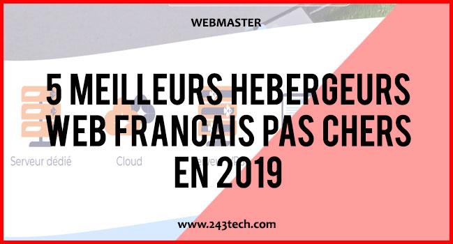 5 meilleurs hébergeurs web français pas chers en 2019