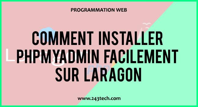 Comment installer PHPMyAdmin facilement sur Laragon