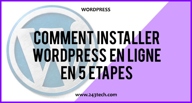 Installer WordPress en ligne en 5 étapes