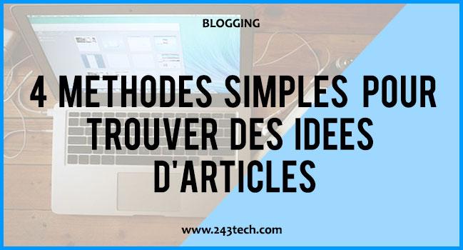 Comment trouver des idées d'articles pour votre blog ? 4 méthodes simples