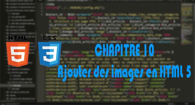 [HTML/CSS] - 10. Comment ajouter des images en HTML