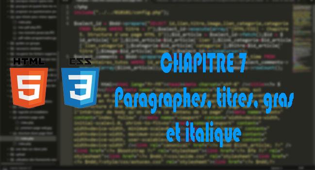 [HTML/CSS] - Chapitre 7. Les paragraphes, titres, gras et italique