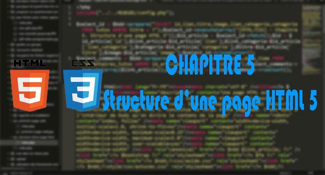 [HTML/CSS] - Chapitre 5. Structure d'une page HTML 5